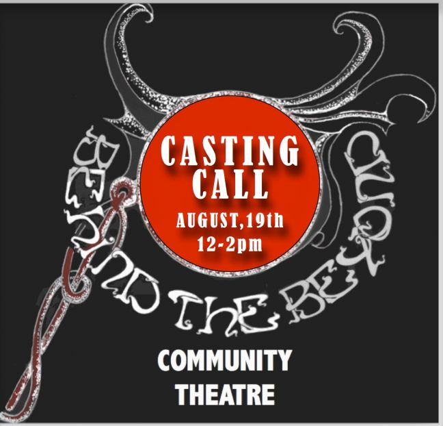 Casting call this Saturday for upcoming B-the-B Theatre Production