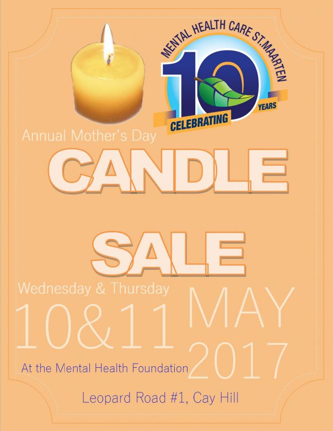 MHF will have the Annual Mother's Day Candle Sale as of Wednesday
